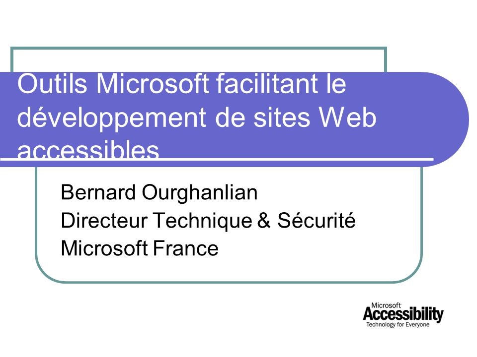Outils Microsoft facilitant le développement de sites Web accessibles