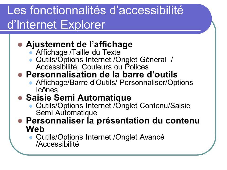 Les fonctionnalités d'accessibilité d'Internet Explorer