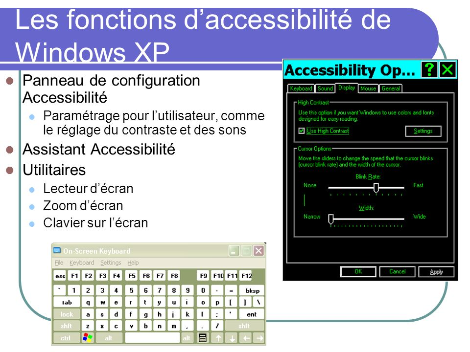 Les fonctions d'accessibilité de Windows XP