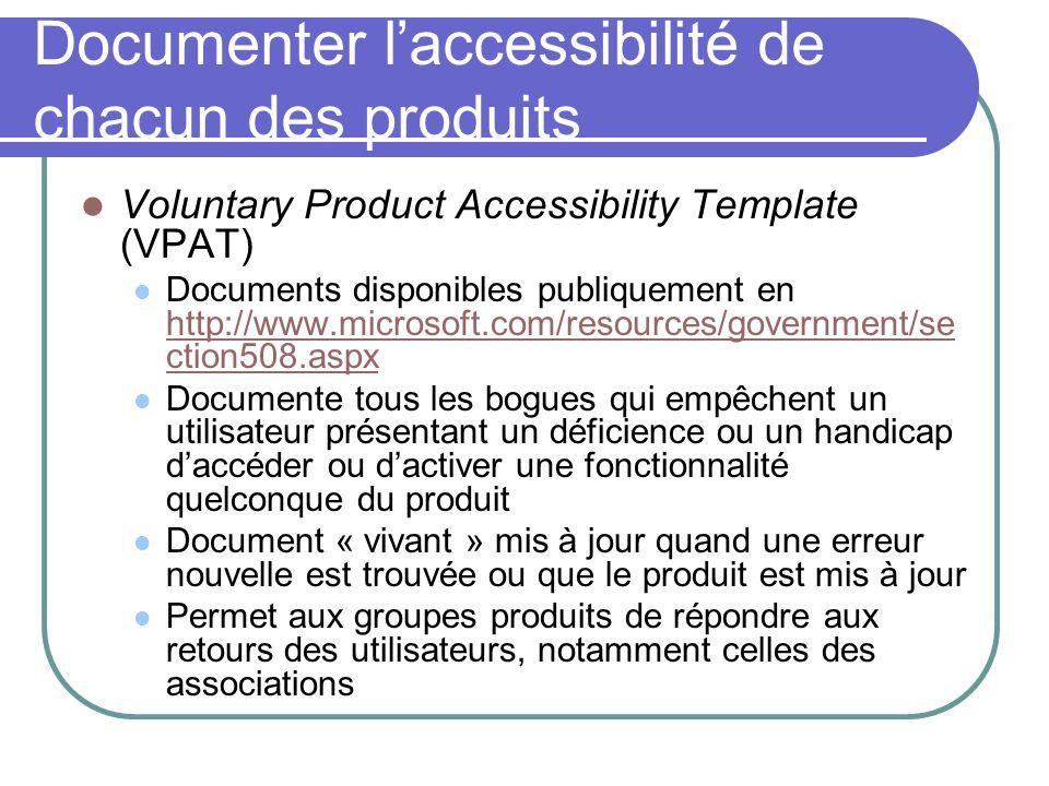 Documenter l'accessibilité de chacun des produits