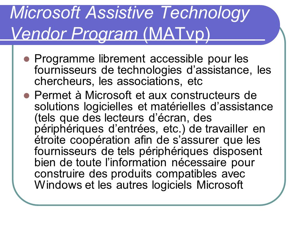 Microsoft Assistive Technology Vendor Program (MATvp)