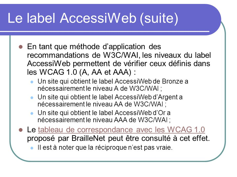 Le label AccessiWeb (suite)