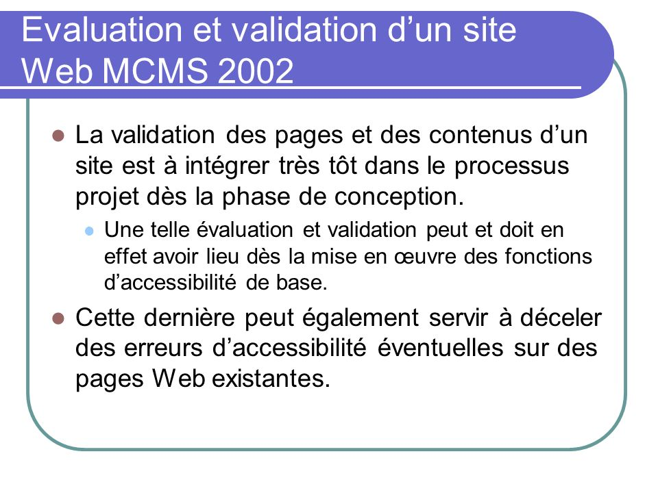 Evaluation et validation d'un site Web MCMS 2002