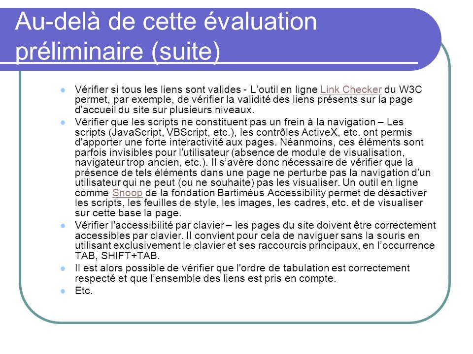 Au-delà de cette évaluation préliminaire (suite)