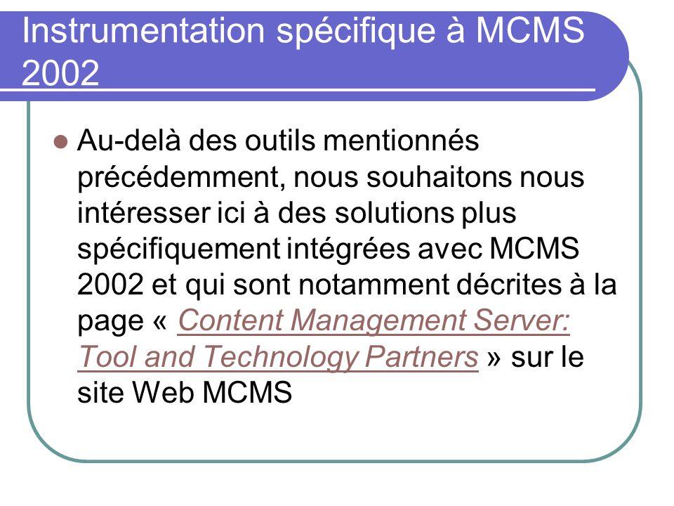Instrumentation spécifique à MCMS 2002