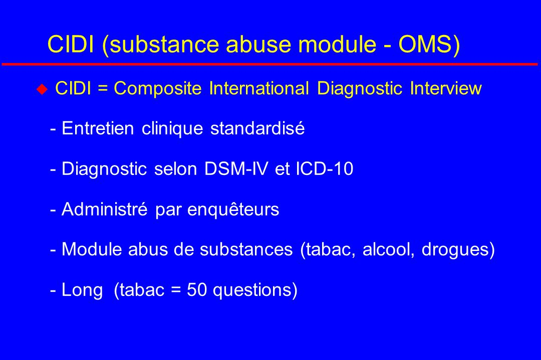 CIDI (substance abuse module - OMS)
