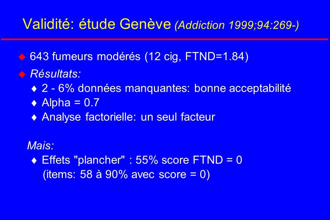 Validité: étude Genève (Addiction 1999;94:269-)