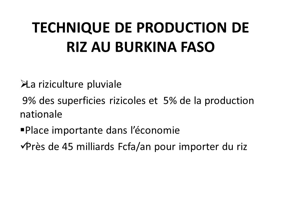 Technique de production de riz au Burkina Faso