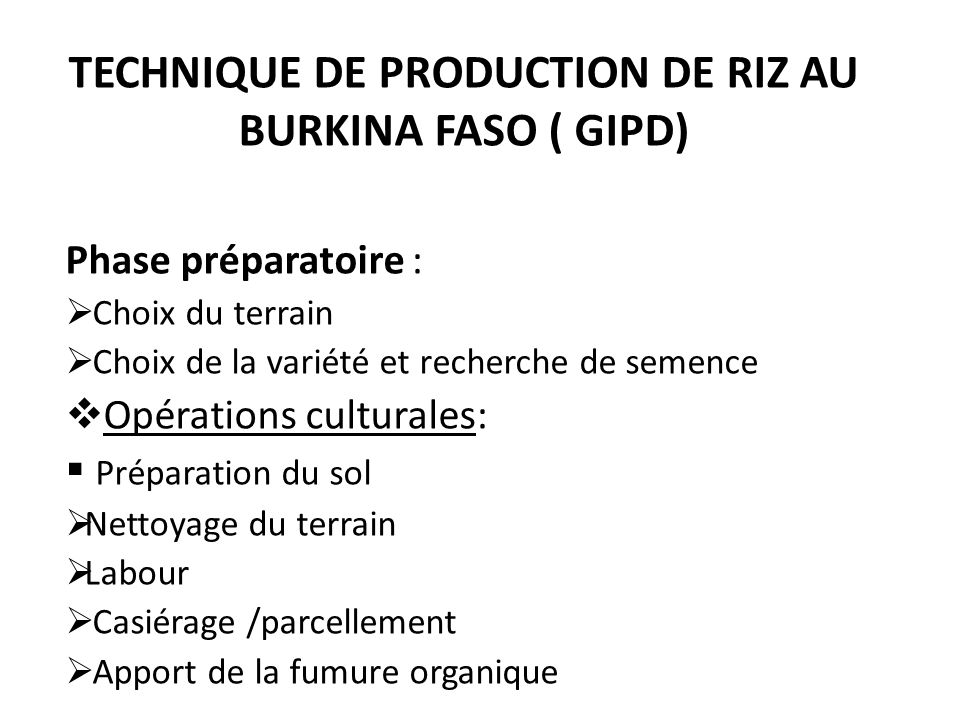 Technique de production de riz au Burkina Faso ( GIPD)
