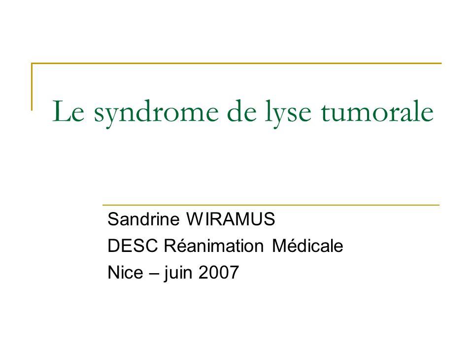 Le syndrome de lyse tumorale