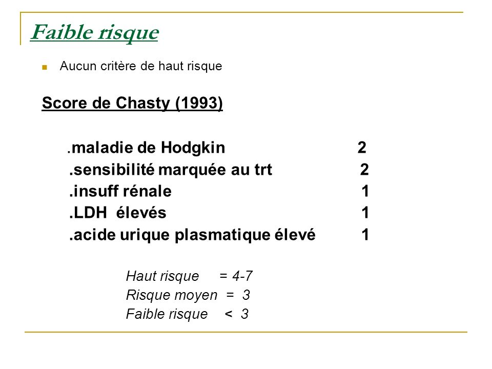 Faible risque .maladie de Hodgkin 2 Score de Chasty (1993)