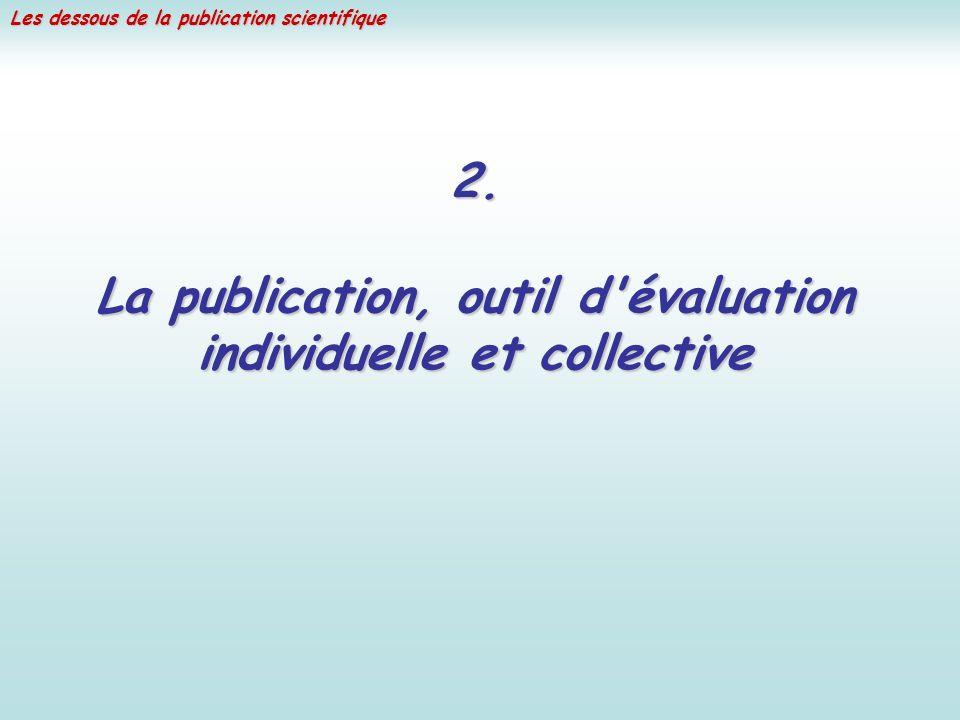 La publication, outil d évaluation individuelle et collective