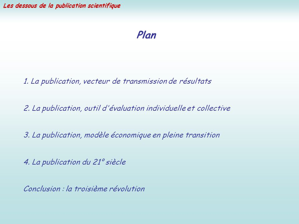 Plan 1. La publication, vecteur de transmission de résultats