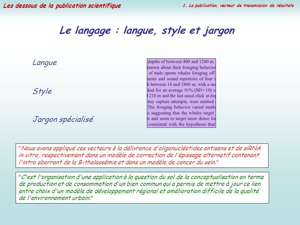 Le langage : langue, style et jargon