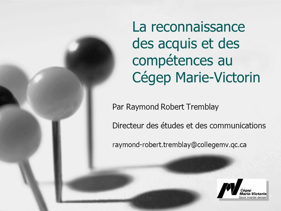 La reconnaissance des acquis et des compétences au Cégep Marie-Victorin