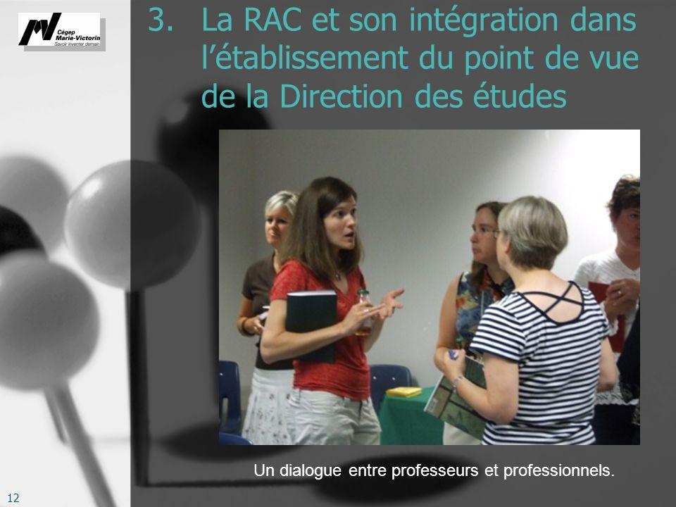 3. La RAC et son intégration dans l'établissement du point de vue de la Direction des études