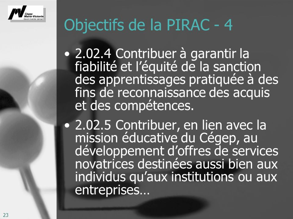 Objectifs de la PIRAC - 4