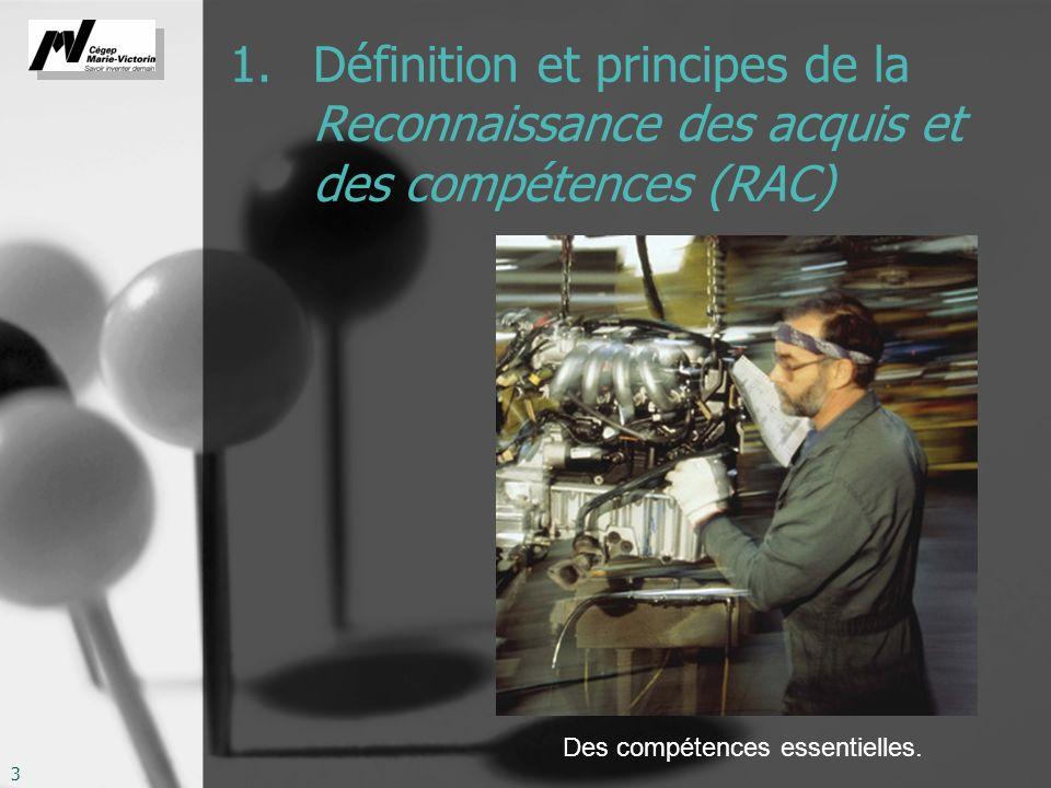 1. Définition et principes de la Reconnaissance des acquis et des compétences (RAC)