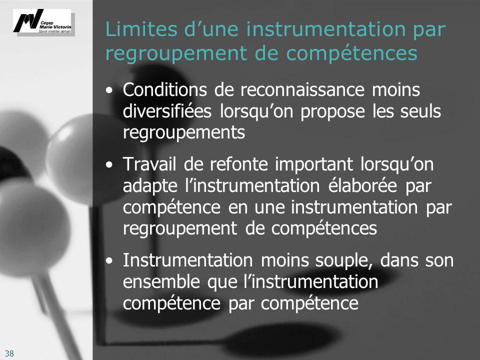 Limites d'une instrumentation par regroupement de compétences