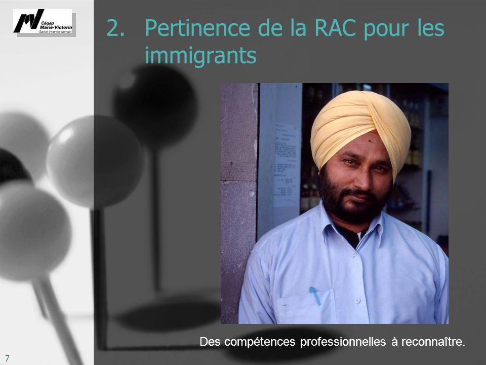 2. Pertinence de la RAC pour les immigrants