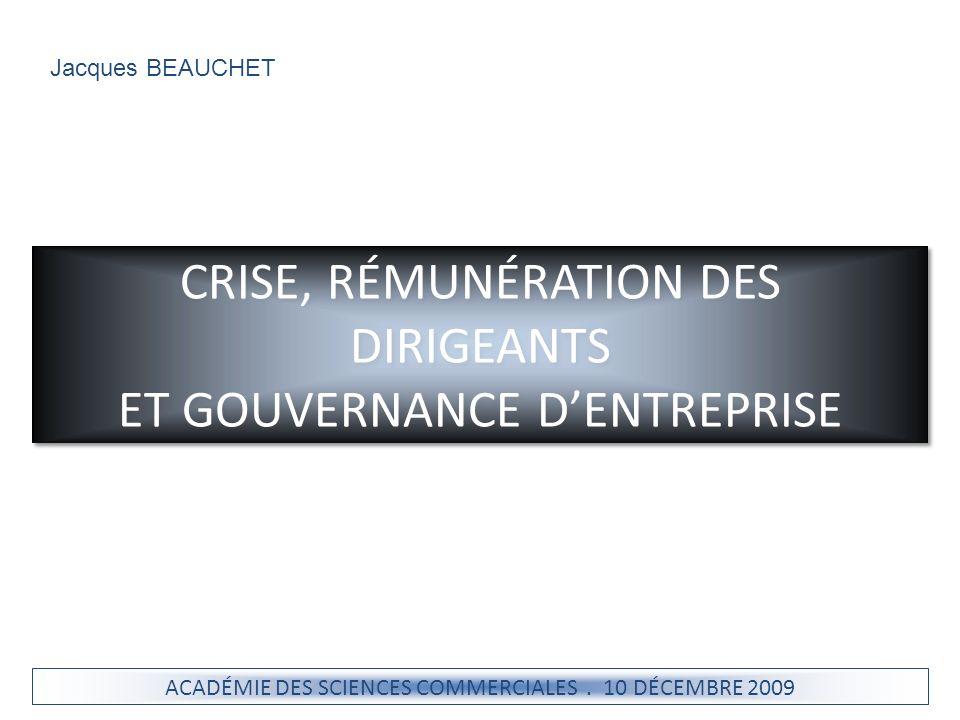 CRISE, RÉMUNÉRATION DES DIRIGEANTS ET GOUVERNANCE D'ENTREPRISE