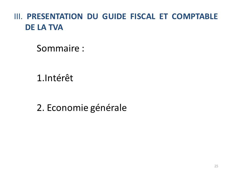 III. PRESENTATION DU GUIDE FISCAL ET COMPTABLE DE LA TVA