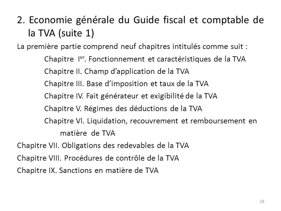 2. Economie générale du Guide fiscal et comptable de la TVA (suite 1)