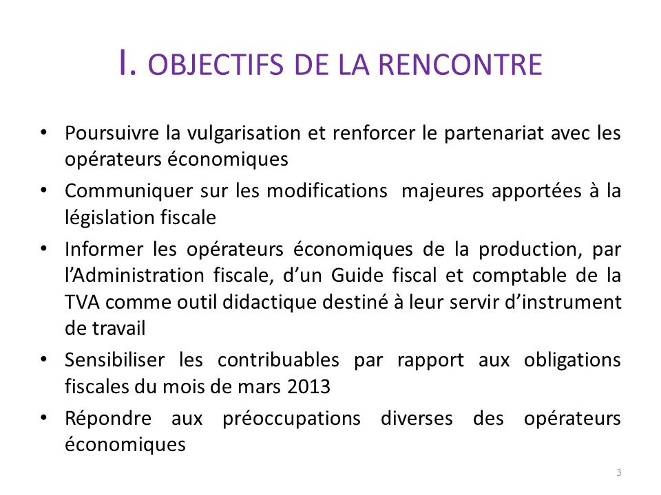 I. OBJECTIFS DE LA RENCONTRE