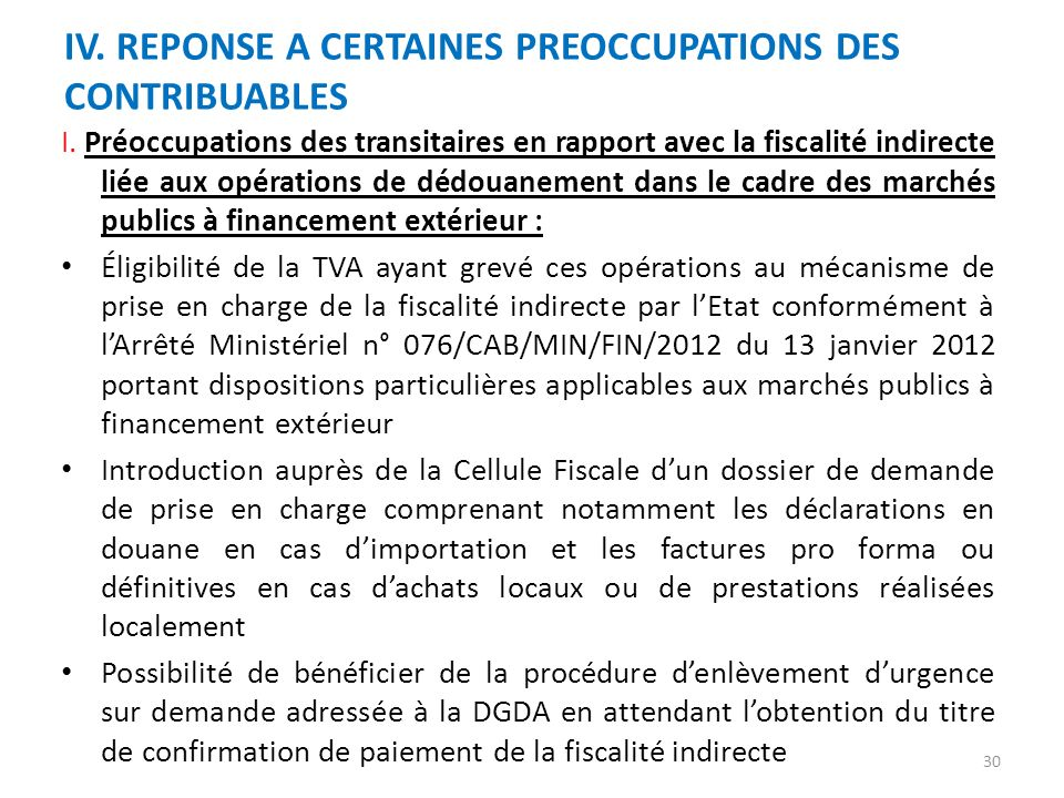 IV. REPONSE A CERTAINES PREOCCUPATIONS DES CONTRIBUABLES
