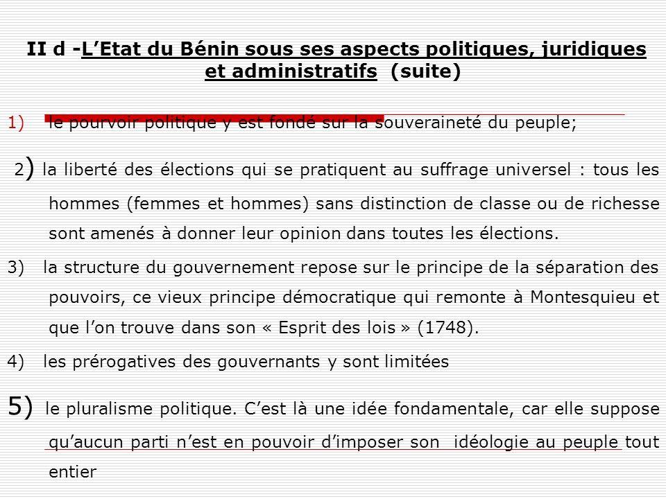 II d -L'Etat du Bénin sous ses aspects politiques, juridiques et administratifs (suite)