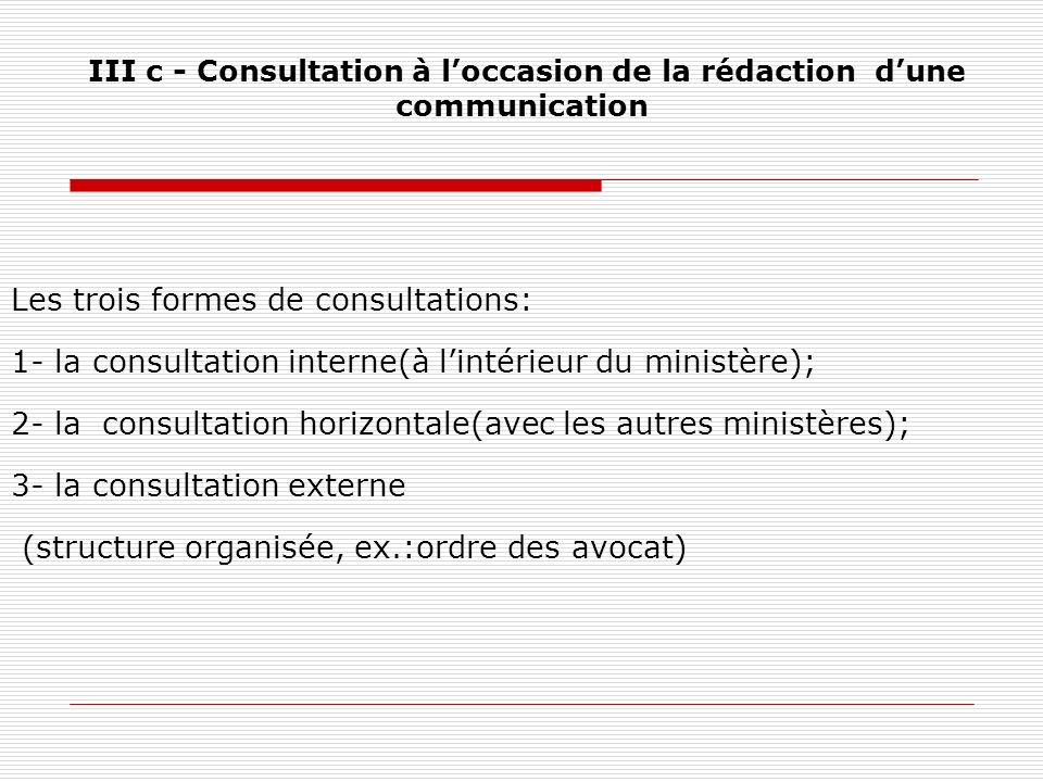 III c - Consultation à l'occasion de la rédaction d'une communication
