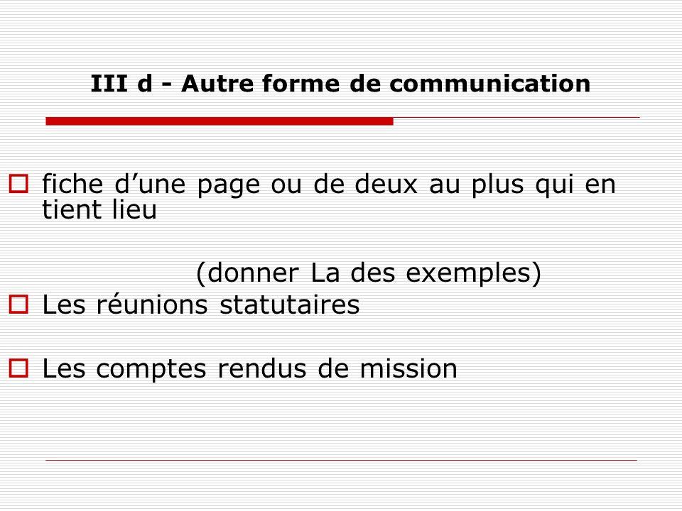 III d - Autre forme de communication