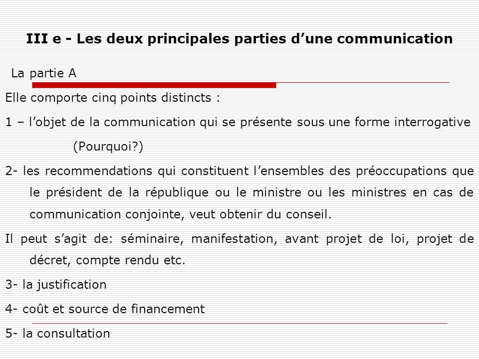 III e - Les deux principales parties d'une communication