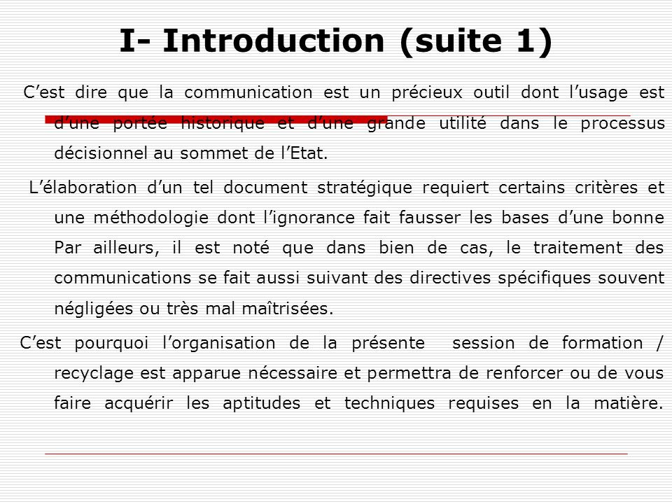 I- Introduction (suite 1)