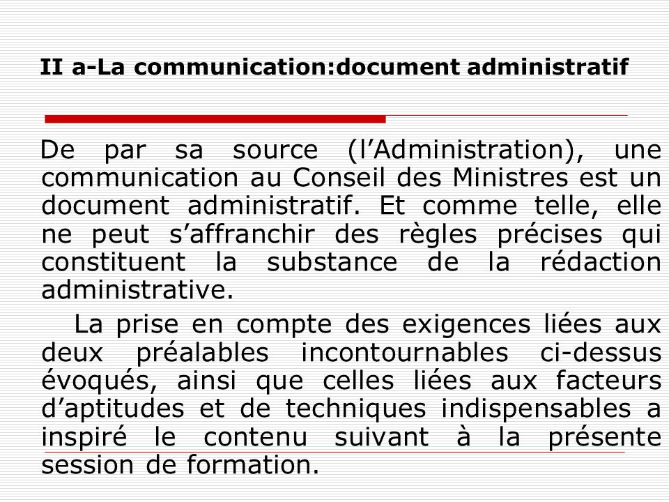 II a-La communication:document administratif