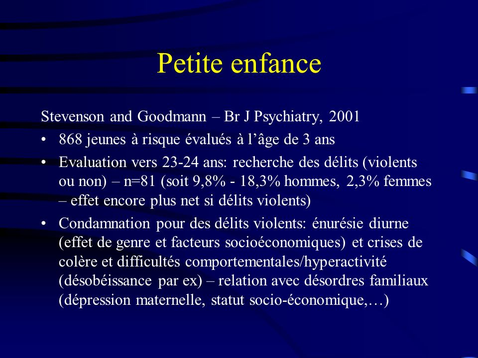 Petite enfance Stevenson and Goodmann – Br J Psychiatry, 2001
