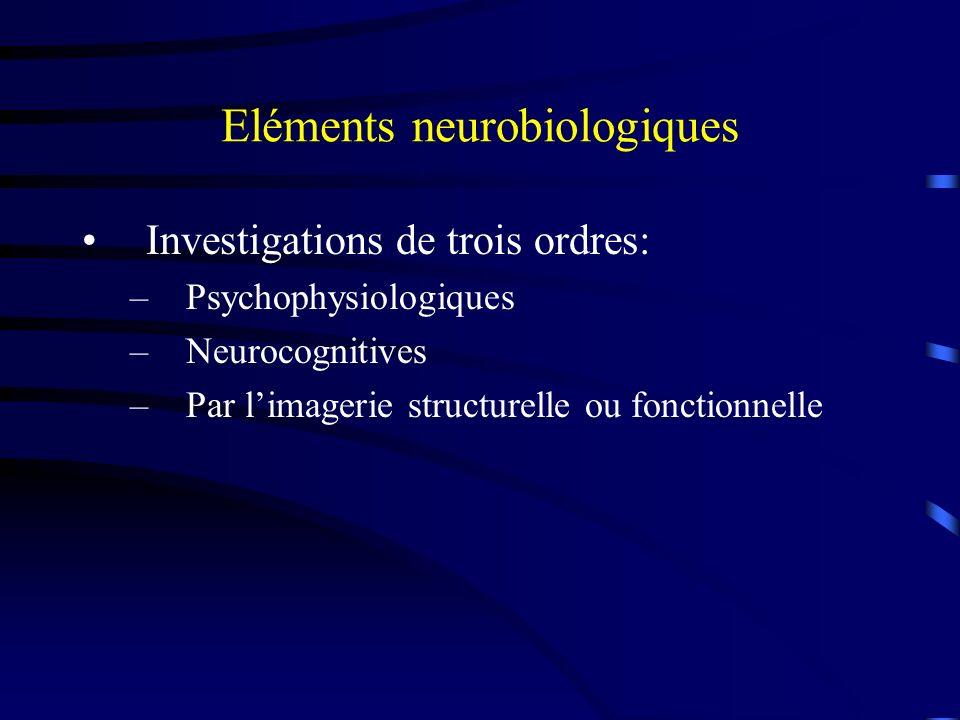 Eléments neurobiologiques