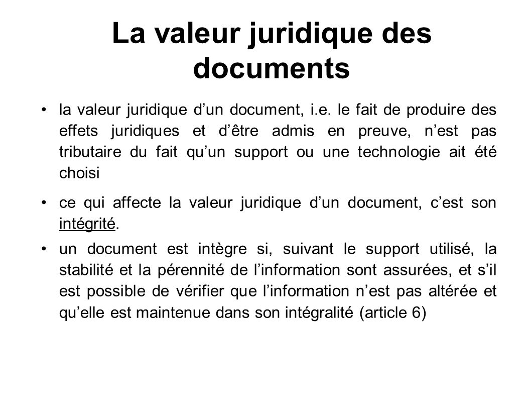 La valeur juridique des documents