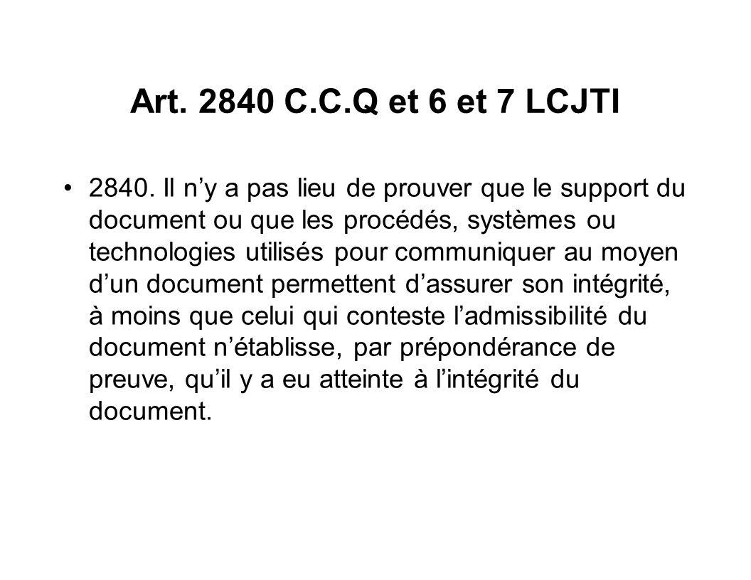 Art. 2840 C.C.Q et 6 et 7 LCJTI