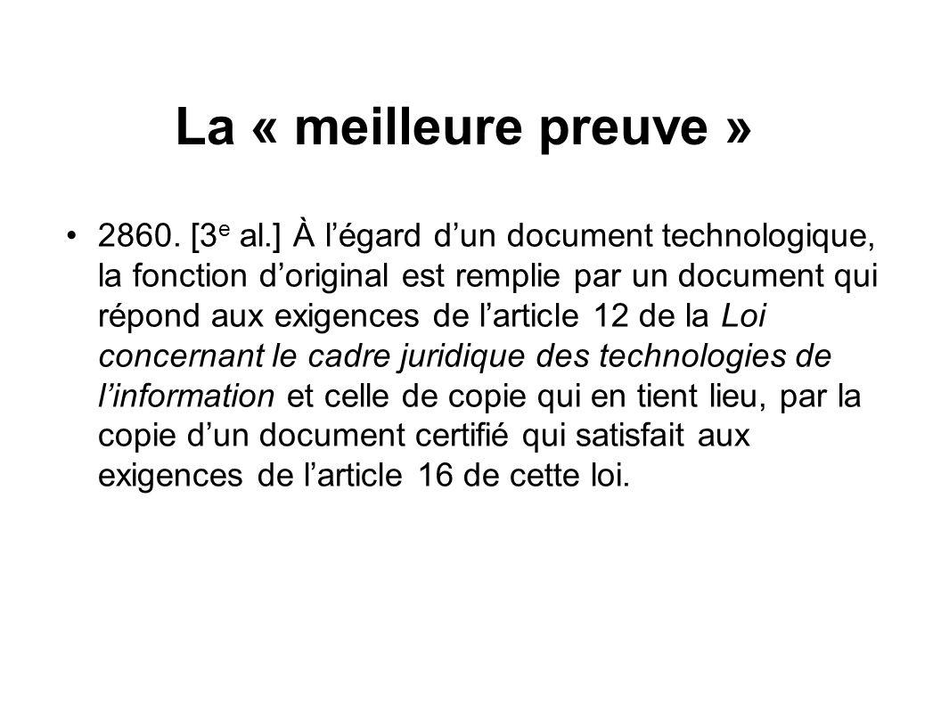 La « meilleure preuve »