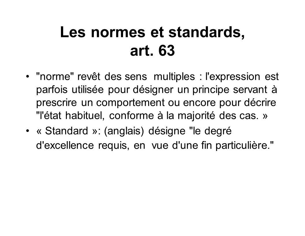 Les normes et standards, art. 63