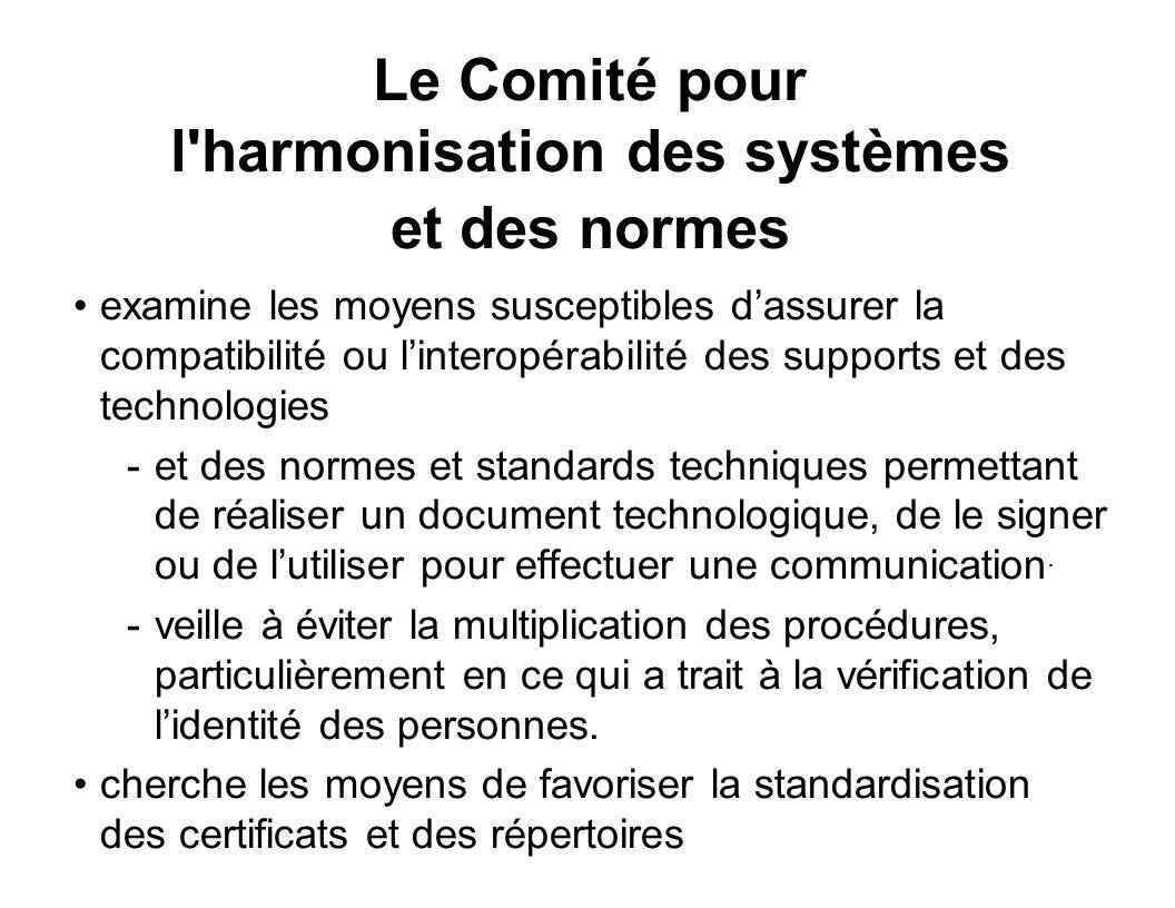 Le Comité pour l harmonisation des systèmes et des normes