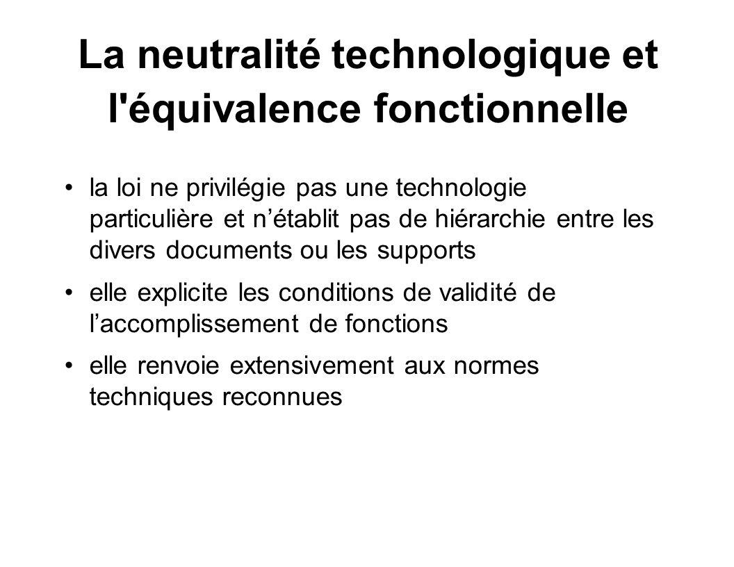 La neutralité technologique et l équivalence fonctionnelle