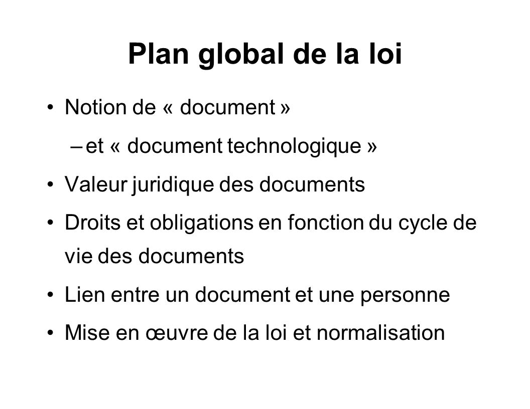 Plan global de la loi Notion de « document »