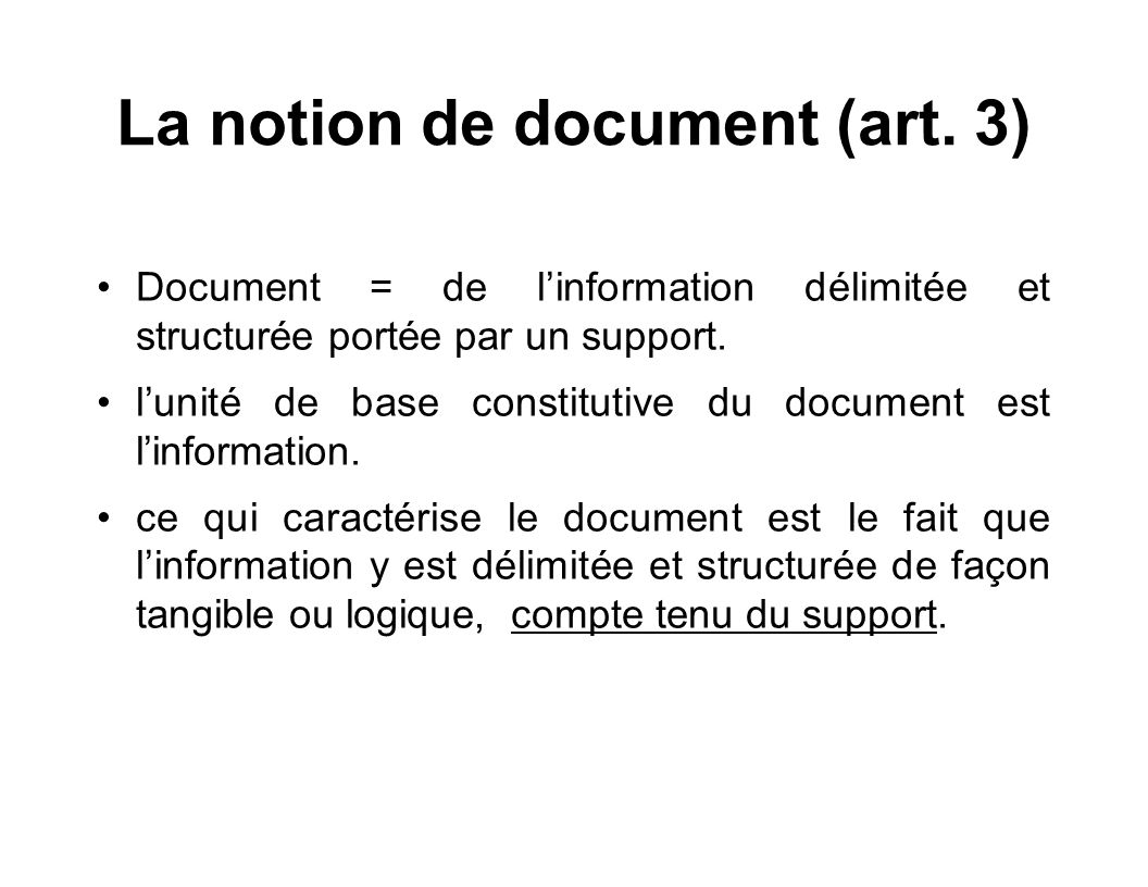 La notion de document (art. 3)