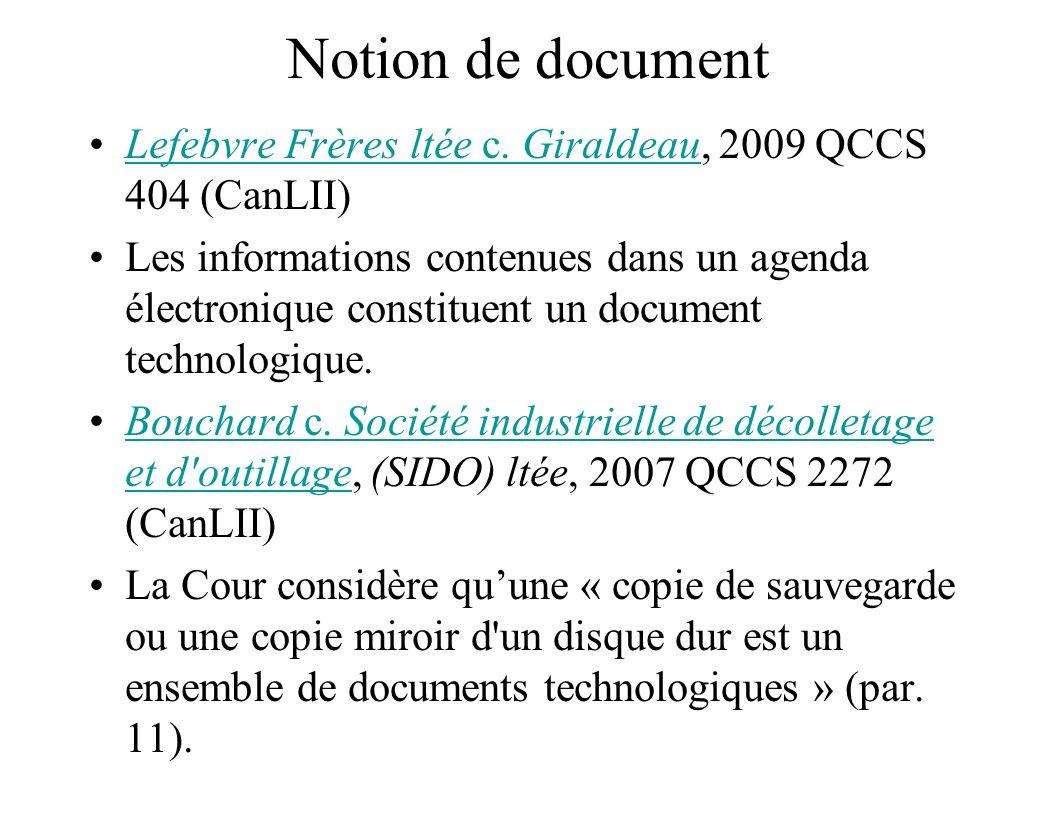 Notion de document Lefebvre Frères ltée c. Giraldeau, 2009 QCCS 404 (CanLII)