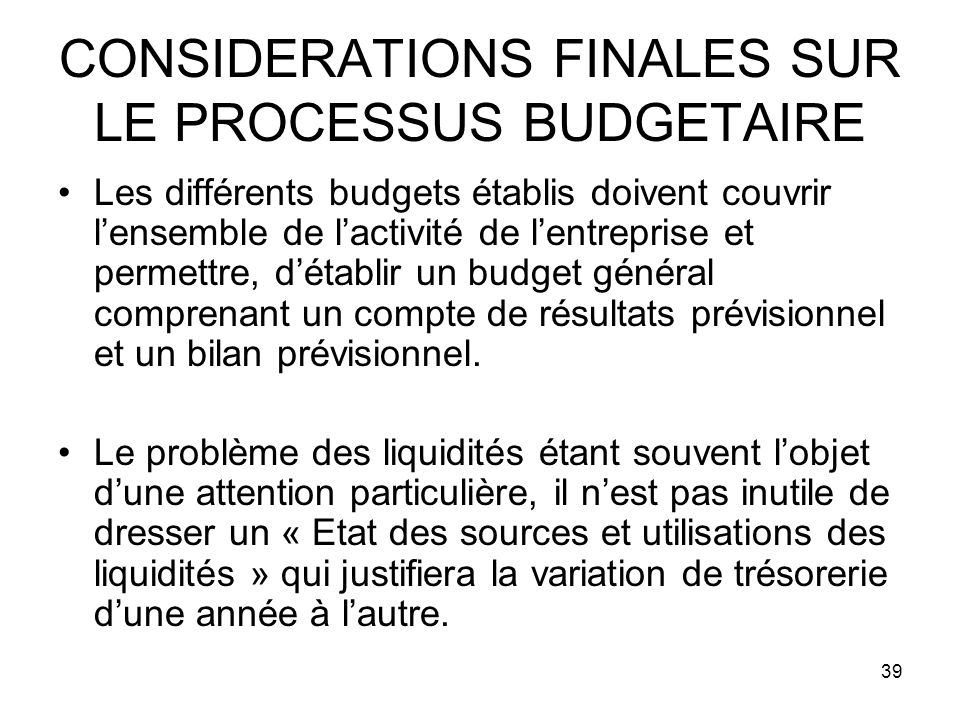 CONSIDERATIONS FINALES SUR LE PROCESSUS BUDGETAIRE
