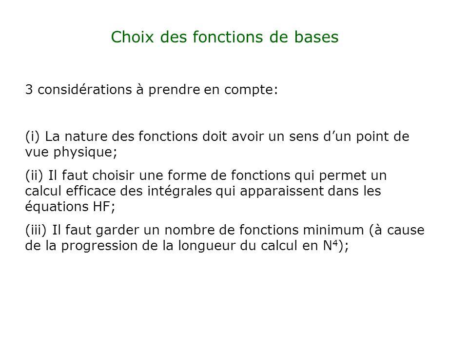 Choix des fonctions de bases