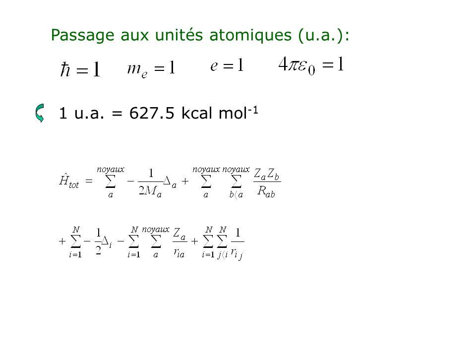 Passage aux unités atomiques (u.a.):