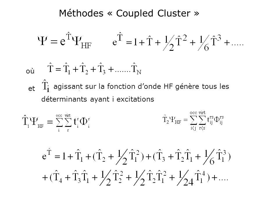 Méthodes « Coupled Cluster »